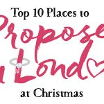 Places to Propose in London at Christmas